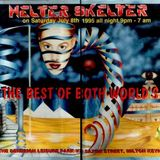 Helter Skelter Saturday 8th july 1995 Dj Grooverider The best of both worlds