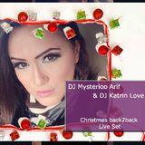 DJ Mysterioo Arif & DJ Katrin Love - Christmas live back2back set 25-12-2015
