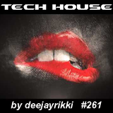 Deep Tech House Mix #261