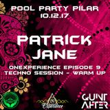 OnExperience Episode 9 pres. PATRICK JANE - Pool Party Pilar 10.12.2017 - Warm up - Techno Session