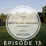 Bristol Mix Sessions - Episode 13 - Keeno b2b S.P.Y b2b Phaction