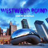 Westward Bound - From NY to ChiTown