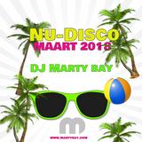 (Mix) DJ Marty Bay - Nu Disco Maart 2018