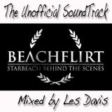 """Beachflirt """"Behind The Scenes"""" - The Unofficial Soundtrack Mixed by Les Davis"""