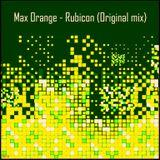 Max Orange - Rubicon (Original mix)