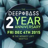 DGW - Deep N Bass 2 Year Anniversary Dec 2015