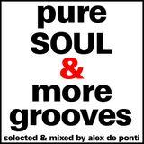 Alex De Ponti - Pure Soul & More Grooves (Jan 1st Mixshow)