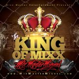 Mix Master Miguel - The King of Mixx (2015)