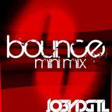 Bounce Mini Mix Live by JO3YDGTL