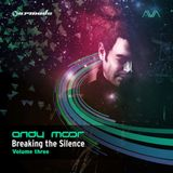 Breaking The Silence Vol 3 - Mixed By Andy Moor (2014) CD 1