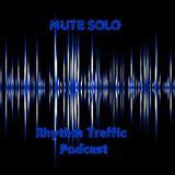 Rhythm Traffic Podcast by Mute Solo vol. 1