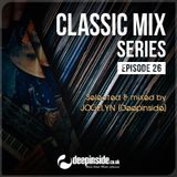 CLASSIC MIX Episode 26 mixed by Jocelyn [Deepinside]