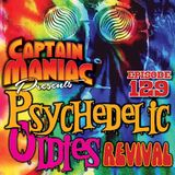 Episode129 / Psychedelic Oldies Revival