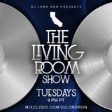 "The Living Room Show with DJ Lord Ron (Dedication/Tribute to Aaron ""Face"" Tendale/Sept., 18, 2018)"