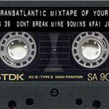 The Transatlantic Mixtape of Your Mind Series 4 Show 39