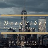 DeepVibes (Under My Skin) # 62 [podcast 03.02.2019]