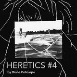 HERETICS #4 by Diana Policarpo (08/02/2017)