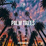 PALM TREES #RNB #DANCEHALL #AFROBEATS
