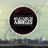 Carlos Mireles - Relax Tropi Set H Live.