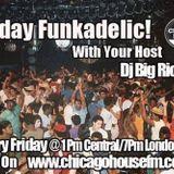 Friday Funkedelic 8/16/2013 On www.chfmworldwide.com