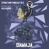 Damaja - Structure Podcast 013