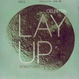 LAYUP - Celestial Structures MIX 09.2011