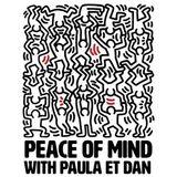 Peace of Mind w/ Paula et Dan 19/03/17