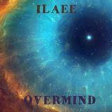 Ilaee-Overmind #029 (Soletski  & ilaee Izh mix)