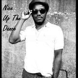 Nice Up The Dance: Tunes that bring da smile.