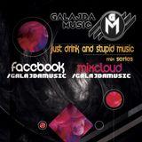 GALAJDA MUSIC - JUST DRINK AND STUPID MUSIC #3