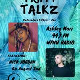 Trippy Talkz Ep.44 w/ Nick Jordan