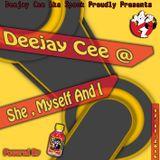 Deejay Cee @ She, Myself And I 17-11-2016