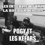 Les Interviews BAM @ la Rue du Rock 2019 : Pogy et les Kéfars