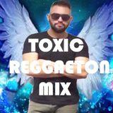 Toxic Reggaeton Mix