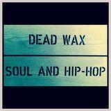DEAD WAX VOL.17 - Sampled Soul
