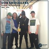 Dub Smugglers 29th May 2016.