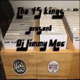 The Forty Five Kings Present Dj Jimmy Mac