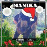 MANIKA #13 - HIDDEN LOVE (December Edition)