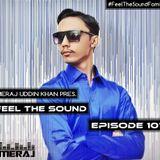 Meraj Uddin Khan Pres. Feel The Sound Ep. 101