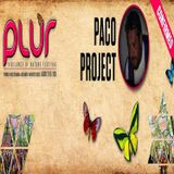 The Paco Project DJ Set at PLUR festival special edition 2015