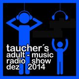 tauchers adult-music radio show dez 2014 live from schaffhausen with quivver gig