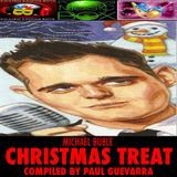 MICHAEL BUBLE CHRISTMAS TREAT by PAUL GUEVARRA