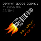 PSA Mission 007 - featuring Luke Vibert