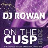 DJ Rowan - On the Cusp 2019 (live DJ Set)