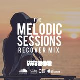 Progressive House and Sunset Trance - Recover 2020 : The Melodic Sessions