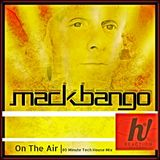 Mack Bango- On The Air_