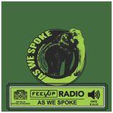Feel Up Radio Vol.34 - As We Spoke