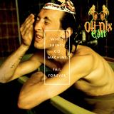 When Saints Go Machine - Fail Forever (Oli⚡Dlx Edit 1.0/2011)(320)
