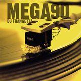 Mega90 | CataniaUNZ compilation - CLUB90 | DJ FRANGETTA