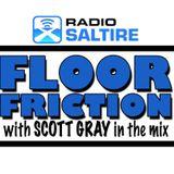 Scott Gray - Floor Friction 13th September 2014